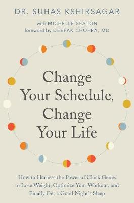 Change Your Schedule, Change Your LIfe -