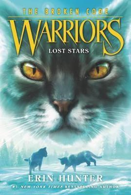 Warriors: The Broken Code #1: Lost Stars -