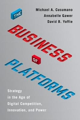 The Business of Platforms -