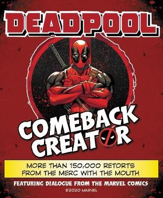 Deadpool Comeback Creator -