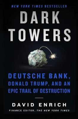 Dark Towers: Deutsche Bank, Donald Trump, And An Epic Trail Of Destruction - pr_1867155