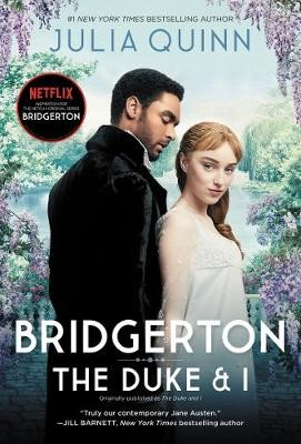 Bridgerton: The Duke And I [TV Tie-In] -