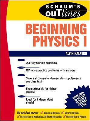 Schaum's Outline of Beginning Physics I: Mechanics and Heat - pr_294233