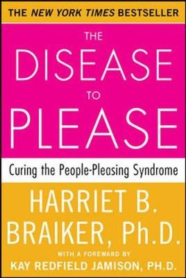 The Disease to Please: Curing the People-Pleasing Syndrome - pr_294202
