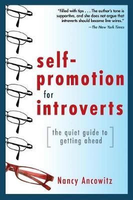 Self-Promotion for Introverts: The Quiet Guide to Getting Ahead - pr_70300