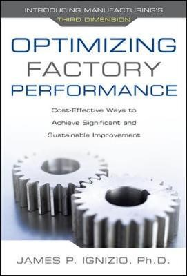 Optimizing Factory Performance: Cost-Effective Ways to Achieve Significant and Sustainable Improvement -