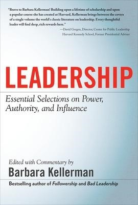 LEADERSHIP: Essential Selections on Power, Authority, and Influence -