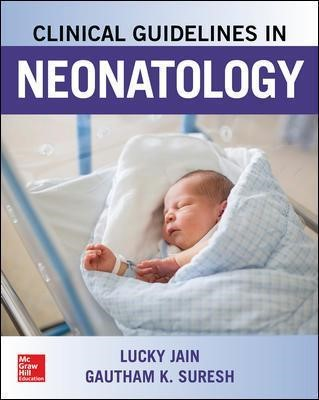 Clinical Guidelines in Neonatology -
