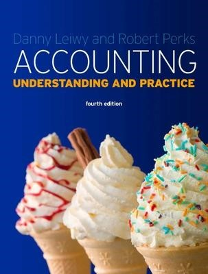 Accounting: Understanding and Practice -