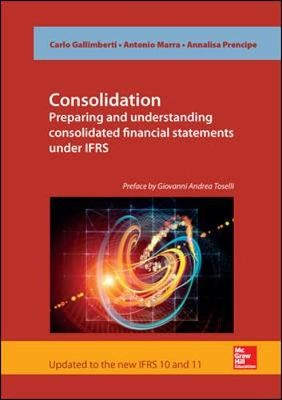 Consolidation. Preparing and Understanding Consolidated Financial Statements under IFRS -