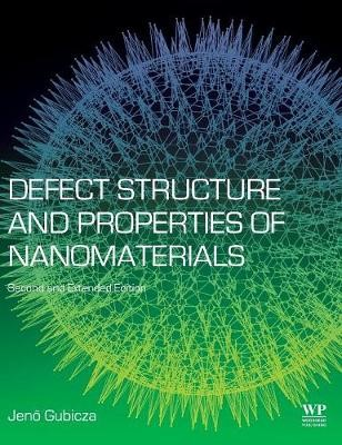 Defect Structure and Properties of Nanomaterials - pr_1750027