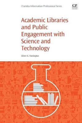 Academic Libraries and Public Engagement With Science and Technology -