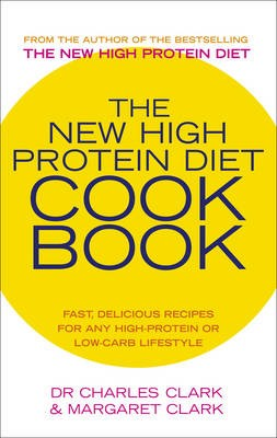 The New High Protein Diet Cookbook -