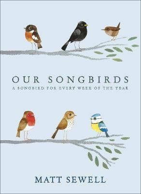 Our Songbirds -