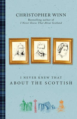 I Never Knew That About the Scottish -
