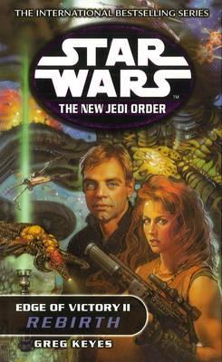 Star Wars: The New Jedi Order - Edge Of Victory Rebirth -
