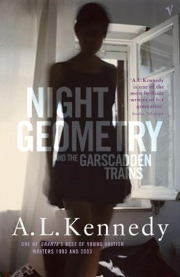 Night Geometry And The Garscadden Trains -