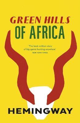 Green Hills of Africa -