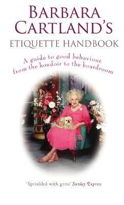 Barbara Cartland's Etiquette Handbook -