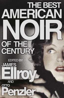 The Best American Noir of the Century -
