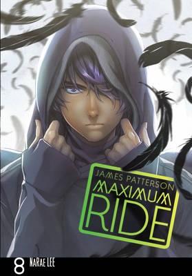 Maximum Ride: Manga Volume 8 -