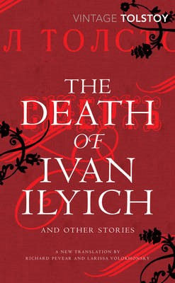 The Death of Ivan Ilyich and Other Stories -
