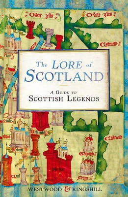 The Lore of Scotland -