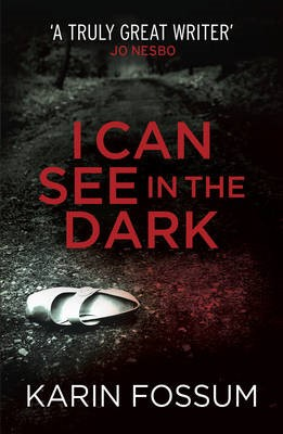 I Can See in the Dark -