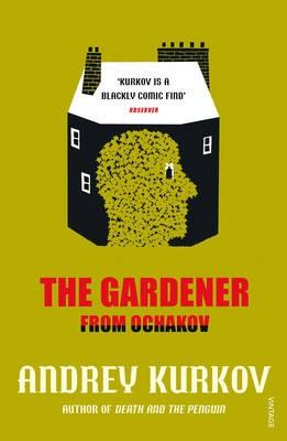 The Gardener from Ochakov -