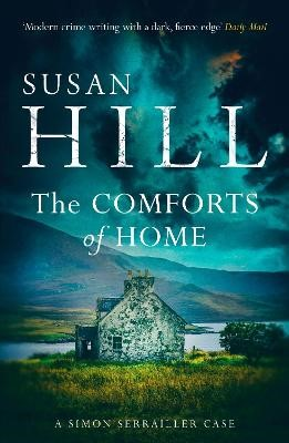 The Comforts of Home: Simon Serrailler Book 9 -