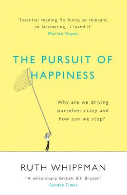 The Pursuit of Happiness -