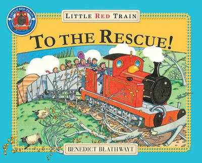 The Little Red Train: To The Rescue -