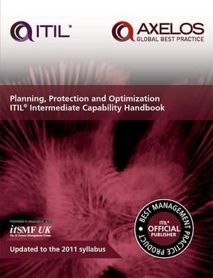 Planning, protection and optimization: ITIL 2011 intermediate capability handbook (single copy) - pr_16470