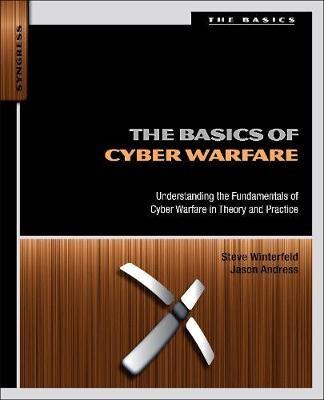The Basics of Cyber Warfare -