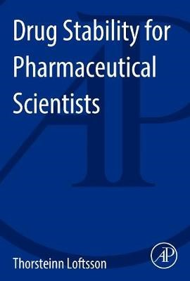 Drug Stability for Pharmaceutical Scientists - pr_305302
