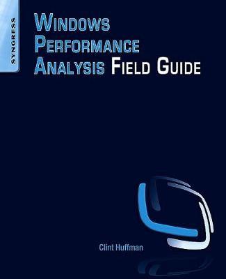 Windows Performance Analysis Field Guide -