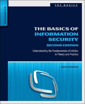 The Basics of Information Security -