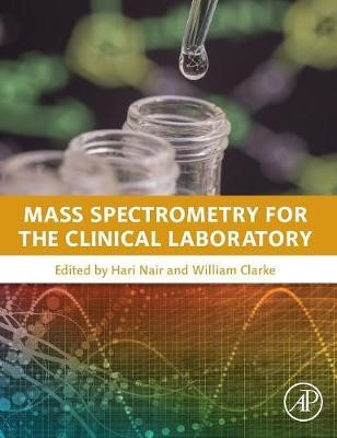 Mass Spectrometry for the Clinical Laboratory -