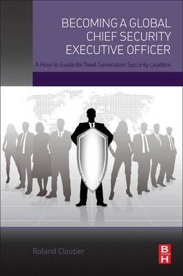 Becoming a Global Chief Security Executive Officer - pr_305477