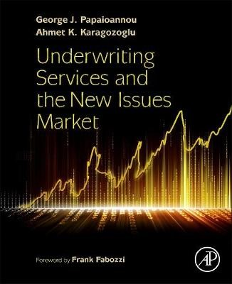 Underwriting Services and the New Issues Market - pr_305599