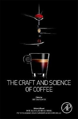 The Craft and Science of Coffee -