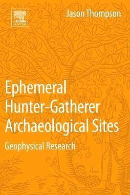Ephemeral Hunter-Gatherer Archaeological Sites -