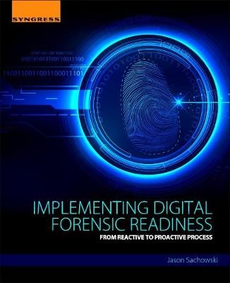 Implementing Digital Forensic Readiness - pr_305535