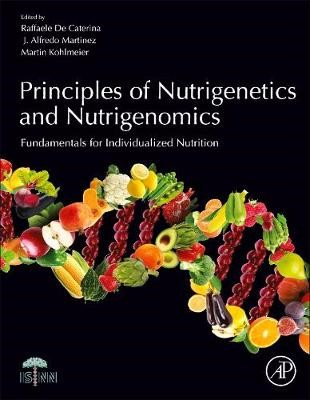 Principles of Nutrigenetics and Nutrigenomics -