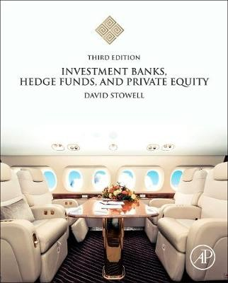 Investment Banks, Hedge Funds, and Private Equity -