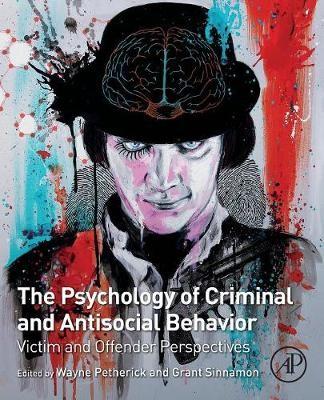 The Psychology of Criminal and Antisocial Behavior -