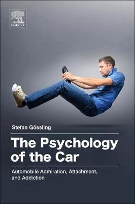 The Psychology of the Car -