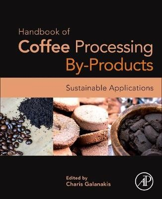 Handbook of Coffee Processing By-Products -