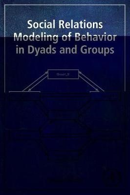 Social Relations Modeling of Behavior in Dyads and Groups -