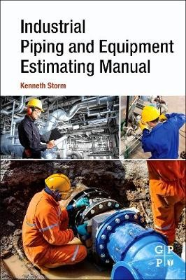 Industrial Piping and Equipment Estimating Manual -